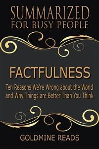 Cover Factfulness - Summarized for Busy PeopleFactfulness - Summarized for Busy People