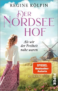 Cover Der Nordseehof – Als wir der Freiheit nahe waren