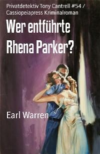 Cover Wer entführte Rhena Parker?