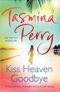 Cover Kiss Heaven Goodbye