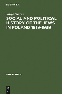 Cover Social and Political History of the Jews in Poland 1919-1939