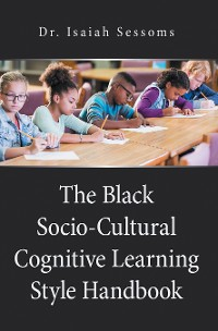 Cover The Black Socio-Cultural Cognitive Learning Style Handbook