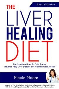 Cover the Liver Healing Diet- the Nutritional Plan to Fight Toxins, Reverse Fatty Liver Disease and Promote Good Health