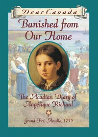Cover Dear Canada: Banished from Our Home