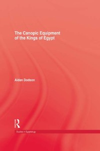 Cover Canopic Equipment Of The Kings of Egypt