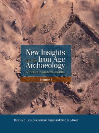 Cover New Insights into the Iron Age Archaeology of Edom, Southern Jordan