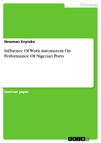 Cover Influence Of Work Automation On Performance Of Nigerian Ports