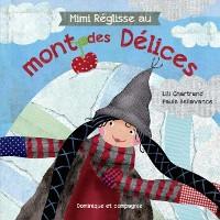 Cover Mimi Reglisse au mont des Delices