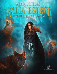 Cover Kalìa Estrel - Il mistero delle pergamene
