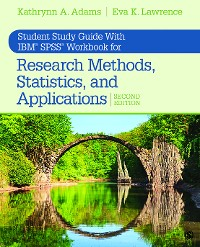 Cover Student Study Guide With IBM® SPSS® Workbook for Research Methods, Statistics, and Applications 2e
