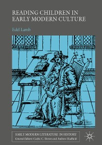 Cover Reading Children in Early Modern Culture