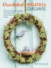 Cover Crocheted Wreaths and Garlands