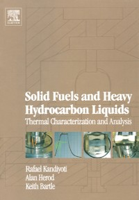 Cover Solid Fuels and Heavy Hydrocarbon Liquids: Thermal Characterization and Analysis