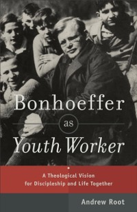 Cover Bonhoeffer as Youth Worker