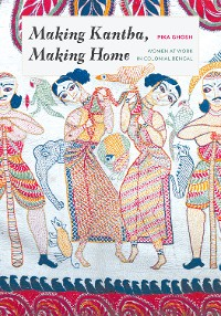 Cover Making Kantha, Making Home