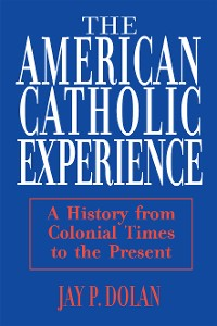 Cover American Catholic Experience