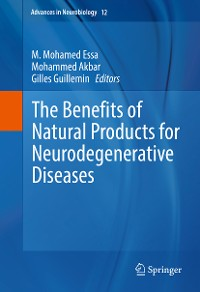 Cover The Benefits of Natural Products for Neurodegenerative Diseases