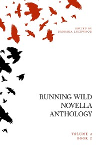 Cover Running Wild Novella Anthology, Volume 3 Book 2
