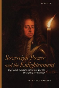 Cover Sovereign Power and the Enlightenment