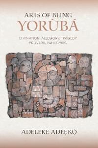 Cover Arts of Being Yoruba