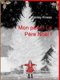 Cover Mon Père ! Le Père Noël !