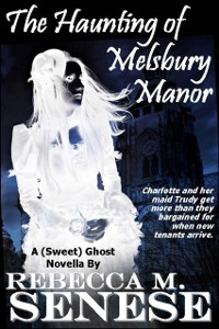 Cover Haunting of Melsbury Manor: A (Sweet) Ghost Novella
