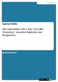 """Cover Das Nationalfest 1814. Das """"Fest aller Teutschen"""" zwischen Euphorie und Resignation"""
