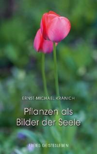 Cover Pflanzen als Bilder der Seele