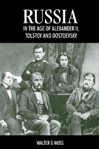 Cover Russia in the Age of Alexander II, Tolstoy and Dostoevsky