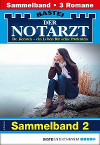 Cover Der Notarzt Sammelband 2 - Arztroman