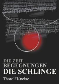 Cover Die Zeit - Begegnungen  - Die Schlinge