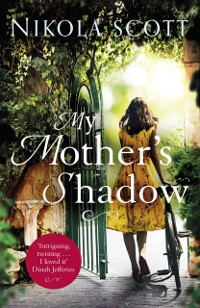 Cover My Mother's Shadow: The gripping novel about a mother's shocking secret that changed everything
