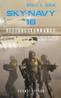 Cover Sky-Navy 18 - Rettungskommando