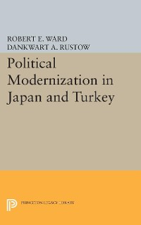 Cover Political Modernization in Japan and Turkey