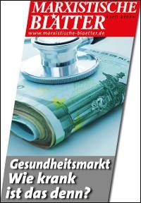 Cover Gesundheitsmarkt - Wie krank ist das denn?