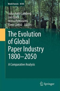 Cover The Evolution of Global Paper Industry 1800¬–2050