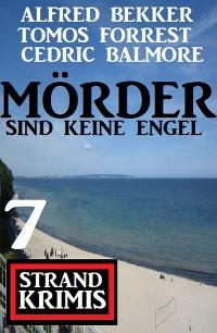 Cover Mörder sind keine Engel: 7 Strand Krimis