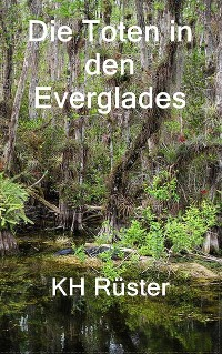 Cover Die Toten in den Everglades