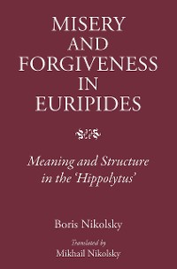 Cover Misery and Forgiveness in Euripides