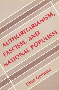 Cover Authoritarianism, Fascism, and National Populism