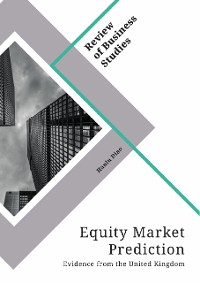 Cover Equity Market Prediction. Evidence from the United Kingdom