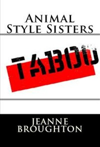 Cover Animal Style Sisters: Taboo Erotica