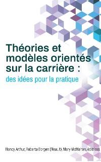 Cover Théories et modèles orientés sur la carrière
