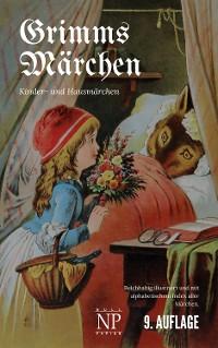 Cover Grimms Märchen - Vollständige, überarbeitete und illustrierte Ausgabe (HD)