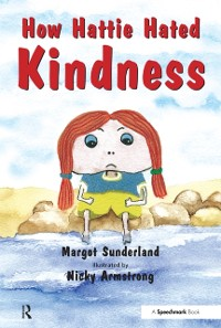 Cover How Hattie Hated Kindness