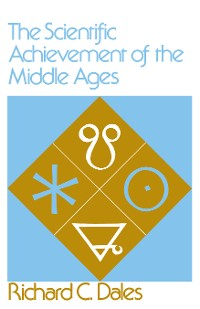 Cover The Scientific Achievement of the Middle Ages