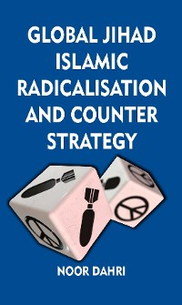 Cover Global Jihad, Islamic Radicalisation and Counter Strategy