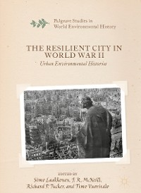 Cover The Resilient City in World War II