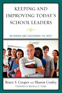 Cover Keeping and Improving Today's School Leaders