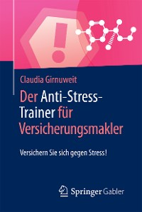 Cover Der Anti-Stress-Trainer für Versicherungsmakler